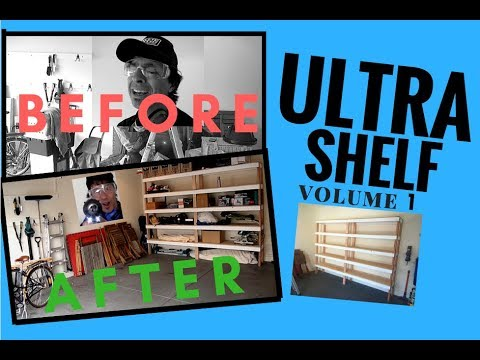 Ultra Shelf: Ultimate Garage Storage Vol 1/3