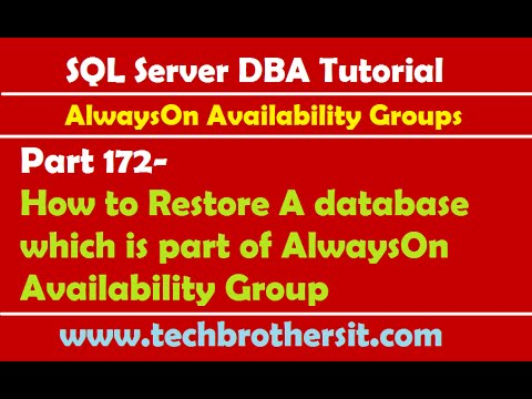 SQL Server DBA Tutorial 172-How to Restore A database which is part of AlwaysOn Availability Group