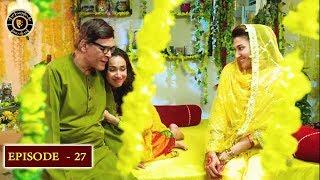 Babban Khala Ki Betiyan Episode 27 - Top Pakistani Drama