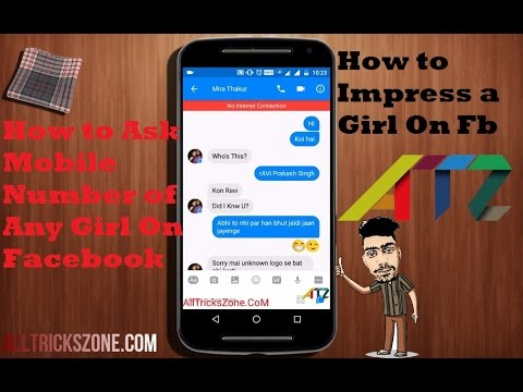 HOW TO PROPOSE A GIRL ON FACEBOOK WHATSAPP and Ask Mobile Number {SUCCESS}