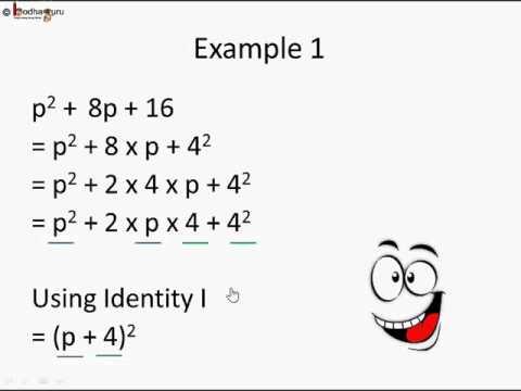 Maths - Factorization of polynomials using algebraic identities - English