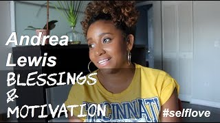 Andrea Lewis Talks Blessings And Motivation #SelfLove