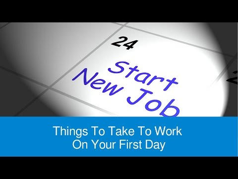 Things To Take To Work On Your First Day - FindMyDreamJob.co.uk