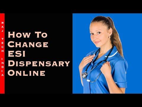 ESI Dispensary Change Process || How To Change ESIC Dispensary Online