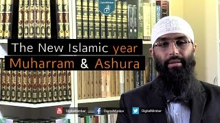 The New Islamic Year, Muharram & Ashura - Waseem Razvi