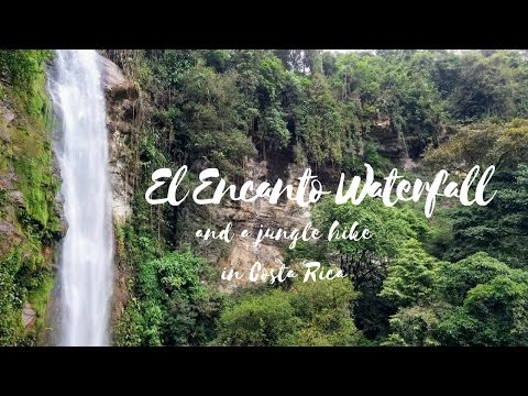 El Encanto Waterfall and a Hike Through the Jungle of Costa Rica