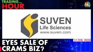 Suven Life Science Explores Options For Sale Of Demerged CRAMS Arm | Trading Hour