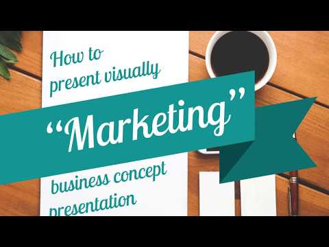 How to present Marketing - business concept presentation.