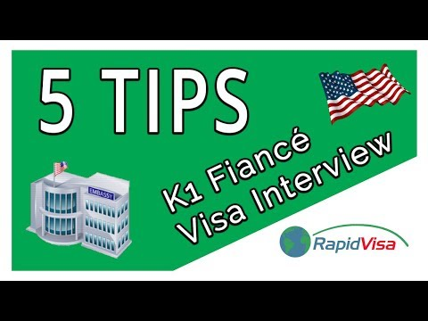 5 Tips for a Successful K1 Fiancé Visa Embassy Interview