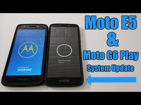 Moto e5 & Moto G6 play System update available