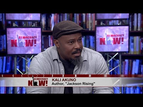 Kali Akuno on the Struggle for Economic Democracy and Black Self-Determination