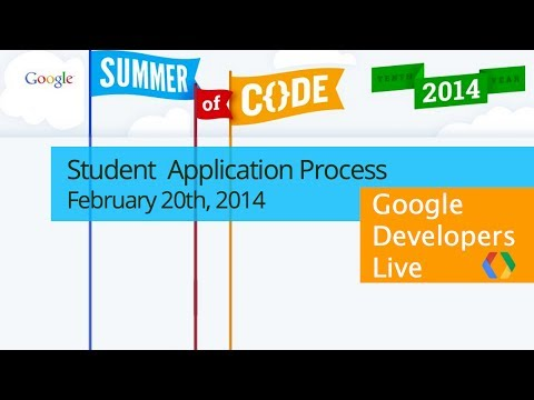 Google Summer of Code 2014, Student Application Process