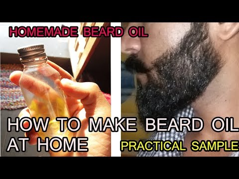 How To Make Your Own Beard Oil At Home In Hindi | Homemade beard oil | With Practical Sample