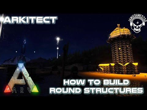 How to build round a Tower in Ark xbox one Arkitect