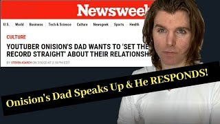 Onision's Dad Speaks Up & Onision RESPONDS | DRAMA AND OPINIONS