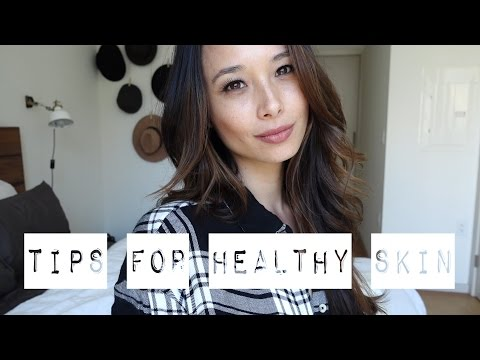 5 Easy Tips For Healthy Skin