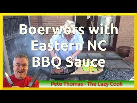 Boerewors on the Braai with Eastern North Carolina BBQ Sauce