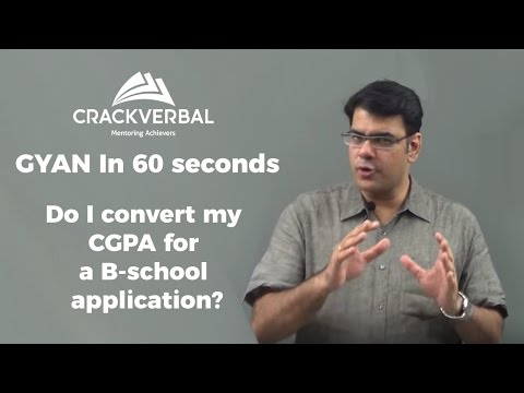 Top MBA Tips - Do I convert my CGPA for a B-School?