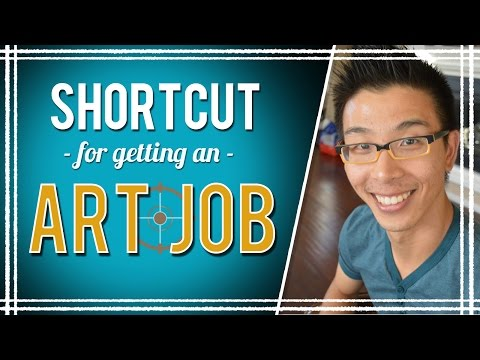 The Shortcut to Getting an Art Job