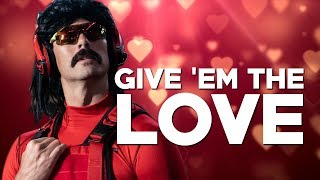 Give 'Em The Love | The New DrDisrespect BANGER + REACTION