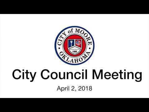 Moore City Council Meeting (Audio) April 2, 2018