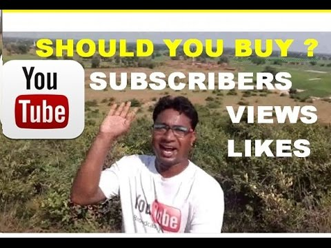 Does it worth to Purchase Fake YouTube  Subscribers , views  & Likes !! Watch in Hindi