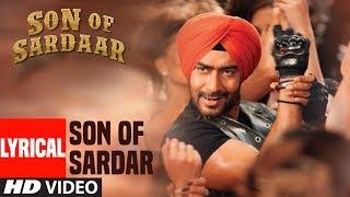 Lyrical Video: Son of Sardaar Title Song | Ajay Devgn, Sonakshi Sinha