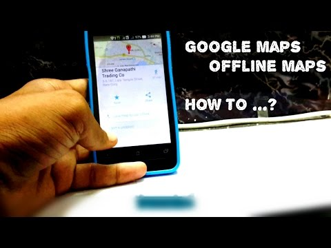 How to create offline maps in google maps