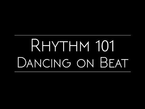 Rhythm 101 | Dancing on Beat Tutorial
