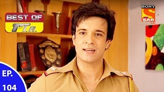 Best of FIR - एफ. आई. आर - Ep 104 - 24th August, 2017