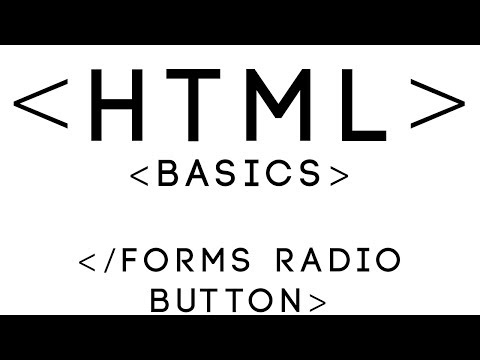HTML Basics Tutorial 14 - Forms Radio Button