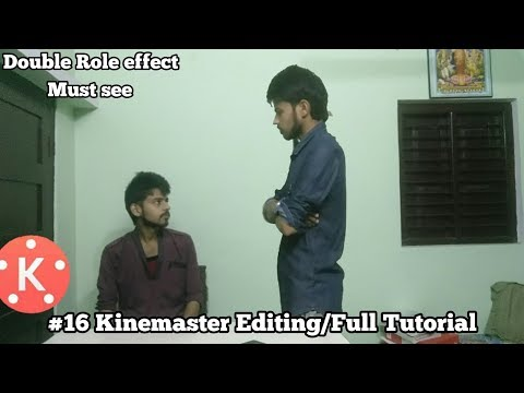 #16 Kinemaster Editing || Double Role Effect || Like Movies || Full Tutorial || Video Editor!!!!!