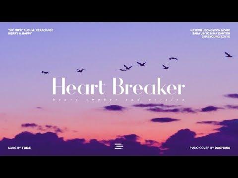 트와이스 (TWICE) - Heart Breaker (Heart Shaker Break Up/이별