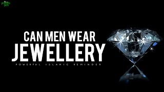 Are Men Allowed To Wear Jewellery?