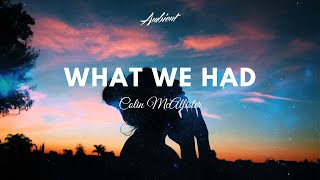 Colin McAllister - What We Had