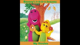 Barney's 1-2-3-4 Seasons (My Version)