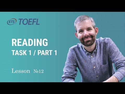 TOEFL Preparation. Lesson 12. READING task 1 / part 1