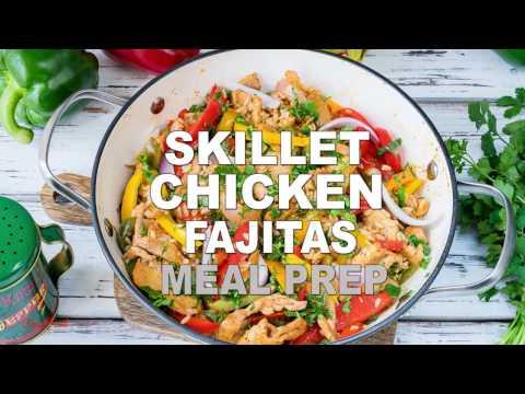 15 Minute Skillet Chicken Fajitas - Clean & Easy Meal Prep