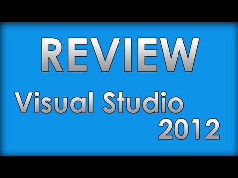 Visual Studio 2012 Review