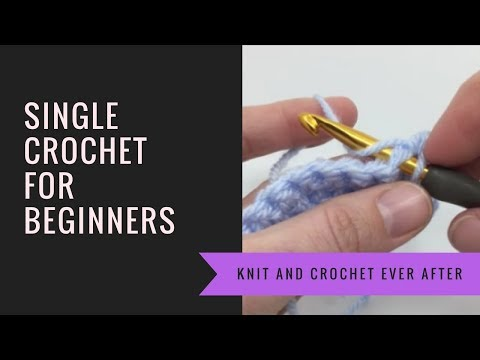 Single Crochet For Beginners Tutorial