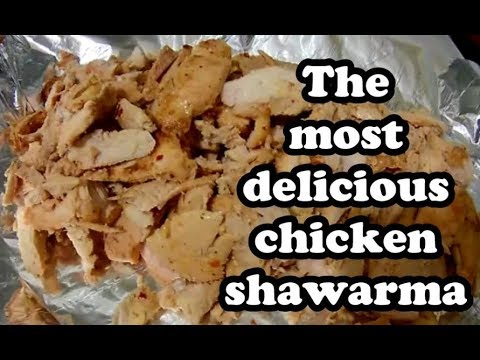 How to cook the most delicious chicken shawarma (doner kebab) at home