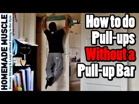 How to do pull-ups without a pull-up bar - 4 Alternatives