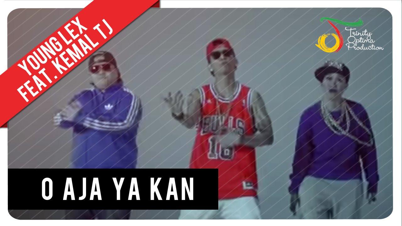 Young Lex - O Aja Ya Kan (feat. Kemal & TJ)