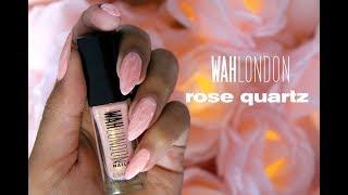 Rose Quartz (WITH REGULAR POLISH!?) | WAH London