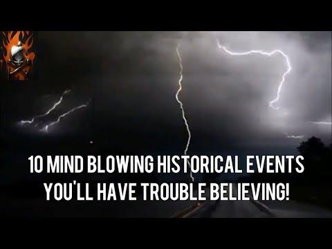 10 Unbelievable Historical Events