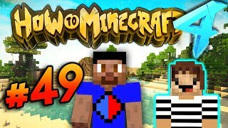 ROB GOT ARRESTED?! - HOW TO MINECRAFT S4 #49