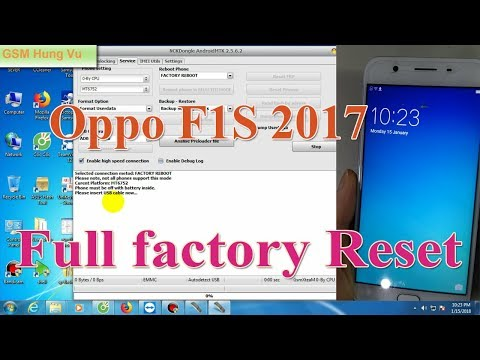 Factory Reset Oppo F1s 2017 by NCK Android MTK 2 5 6 2