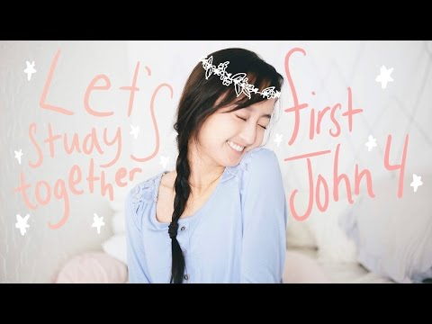 Bible Study: Good/Evil Spirits + God's Love for Us {1 John 4}