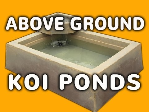 Above Ground Pond - Easy Outdoor Or Indoor Above Ground Koi Pond
