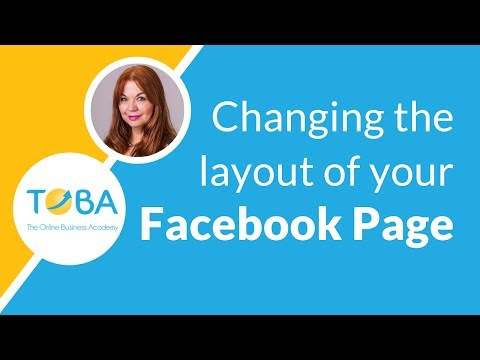 Changing the layout of your Facebook Page